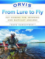Omslag - Orvis From Lure to Fly