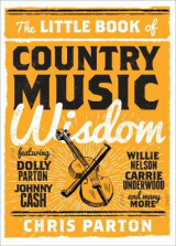 Omslag - The Little Book of Country Music Wisdom