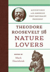 Omslag - Theodore Roosevelt for Nature Lovers