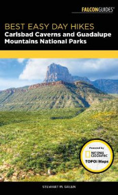 Best Easy Day Hikes Carlsbad Caverns and Guadalupe Mountains National Parks av Stewart M. Green (Heftet)
