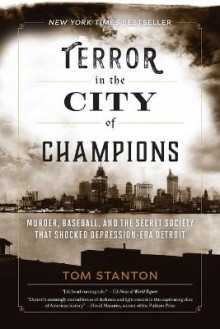 Terror in the City of Champions av Tom Stanton (Heftet)