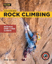Advanced Rock Climbing av Bob Gaines (Heftet)