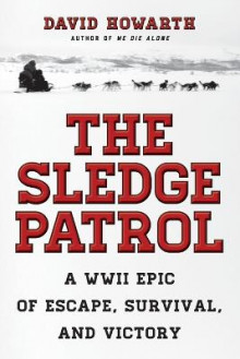 The Sledge Patrol av David Howarth (Heftet)