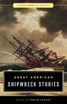 Great American Shipwreck Stories av Tom McCarthy (Heftet)