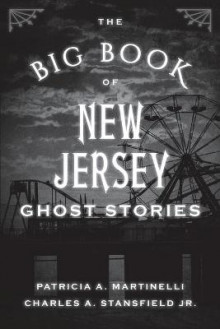 The Big Book of New Jersey Ghost Stories av Patricia A. Martinelli og Stansfield (Heftet)