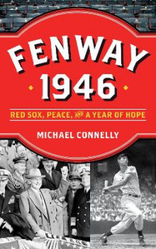 Fenway 1946 av Michael Connelly (Innbundet)