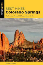 Best Hikes Colorado Springs av Stewart M. Green (Heftet)