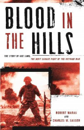 Blood in the Hills av Robert Maras og Charles W. Sasser (Heftet)