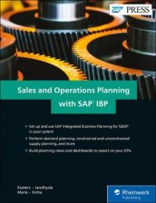 Sales and Operations Planning with SAP IBP av Raghav Jandhyala, Jeroen Kusters, Pramod Mane og Amit Sinha (Innbundet)