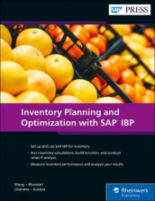 Inventory Planning and Optimization wih SAP IBP av Atul Bhandari, Sanchit Chandna, Jeroen Kusters og Lei Wang (Innbundet)