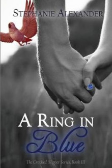 A Ring in Blue av Stephanie Alexander (Heftet)