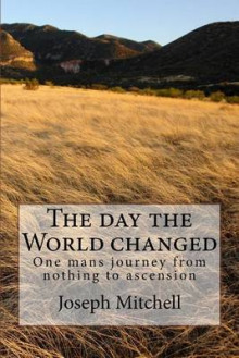 The Day the World Changed av Joseph Mitchell (Heftet)