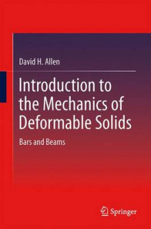 Introduction to the Mechanics of Deformable Solids av David H. Allen (Heftet)
