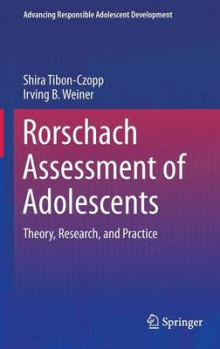 Rorschach Assessment of Adolescents 2016 av Shira Tibon Czopp og Irving B. Weiner (Innbundet)