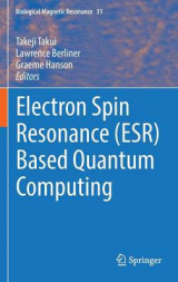 Omslag - Electron Spin Resonance (ESR) Based Quantum Computing 2016