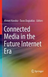 Omslag - Connected Media in the Future Internet Era 2016