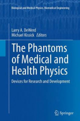 Omslag - The Phantoms of Medical and Health Physics