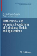 Omslag - Mathematical and Numerical Foundations of Turbulence Models and Applications