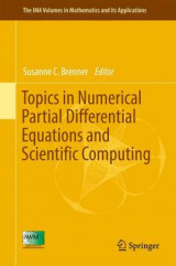 Omslag - Topics in Numerical Partial Differential Equations and Scientific Computing 2016