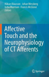 Omslag - Affective Touch and the Neurophysiology of CT Afferents 2016