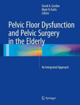 Omslag - Pelvic Floor Dysfunction and Pelvic Surgery in the Elderly 2017