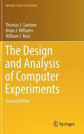 The Design and Analysis of Computer Experiments av William I. Notz, Thomas J. Santner og Brian J. Williams (Innbundet)