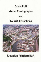 Omslag - Bristol UK Aerial Photographs and Tourist Attractions