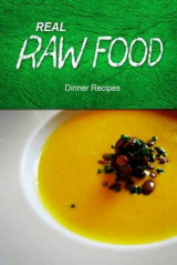 Omslag - Real Raw Food - Dinner Recipes