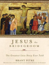 Jesus the Bridegroom av Brant Pitre (Lydbok-CD)