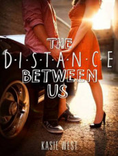 The Distance Between Us av Kasie West (Lydbok-CD)