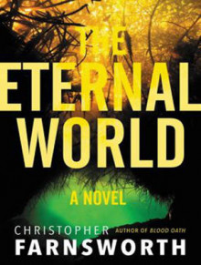 The Eternal World av Christopher Farnsworth (Lydbok-CD)