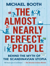 The Almost Nearly Perfect People av Michael Booth (Lydbok-CD)
