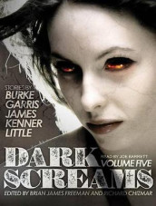 Dark Screams av Kealan Patrick Burke, Mick Garris, Del James, J. Kenner og Bentley Little (Lydbok-CD)