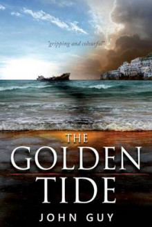 The Golden Tide av John Guy (Heftet)