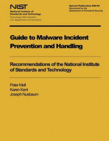 Guide to Malware Incident Prevention and Handling av Peter Mell, Karen Kent og Joseph Nusbaum (Heftet)