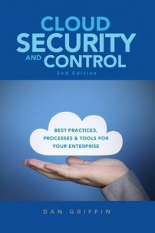 Cloud Security and Control, 2nd Edition av Dan Griffin (Heftet)