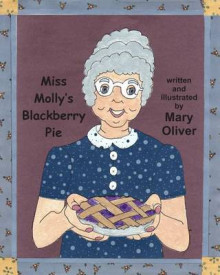 Miss Molly's Blackberry Pie av Mary Oliver (Heftet)