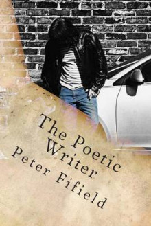 The Poetic Writer av Peter Fifield (Heftet)