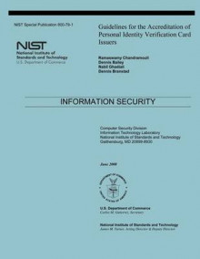 Guidelines for the Accreditation of Personal Identity Verification Card Issuers av National Institute of Standards and Tech, Ramaswamy Chandramoouli og Dennis Bailey (Heftet)
