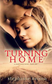 Turning Home av Stephanie Nelson (Heftet)