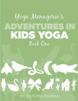 Omslag - Yoga Menagerie's Adventures in Kids Yoga