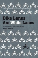 Omslag - Bike Lanes Are White Lanes