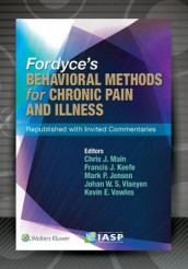 Fordyce's Behavioral Methods for Chronic Pain and Illness av Mark P Jensen, Francis J Keefe, Chris J Main, Johan W.S. Vlaeyen og Kevin E Vowles (Heftet)