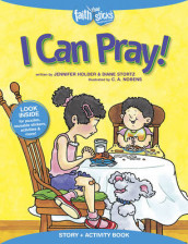 I Can Pray! Story + Activity Book av Jennifer Holder og Diane Stortz (Blandet mediaprodukt)