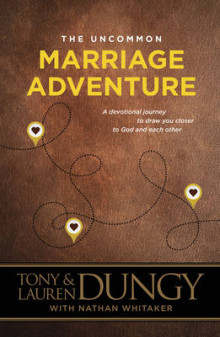 The Uncommon Marriage Adventure av Tony Dungy og Lauren Dungy (Heftet)