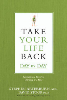 Take Your Life Back Day by Day av Stephen Arterburn og Dr David Stoop (Heftet)