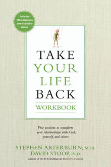 Take Your Life Back Workbook av Stephen Arterburn og Dr David Stoop (Heftet)