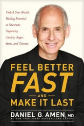 Feel Better Fast And Make It Last av Daniel Amen (Innbundet)