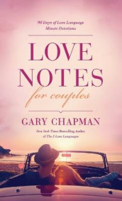 Love Notes for Couples av Gary D. Chapman (Heftet)