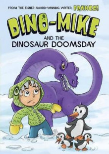 Dino-Mike and Dinosaur Doomsday av Franco Aureliani (Heftet)
